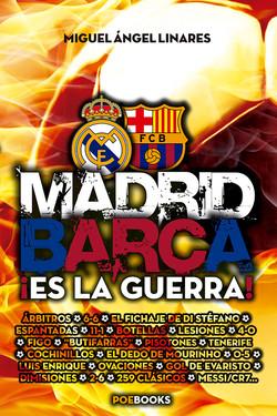 Madrid-Barça: ¡Es la guerra!