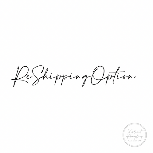 Re-Shipping Option