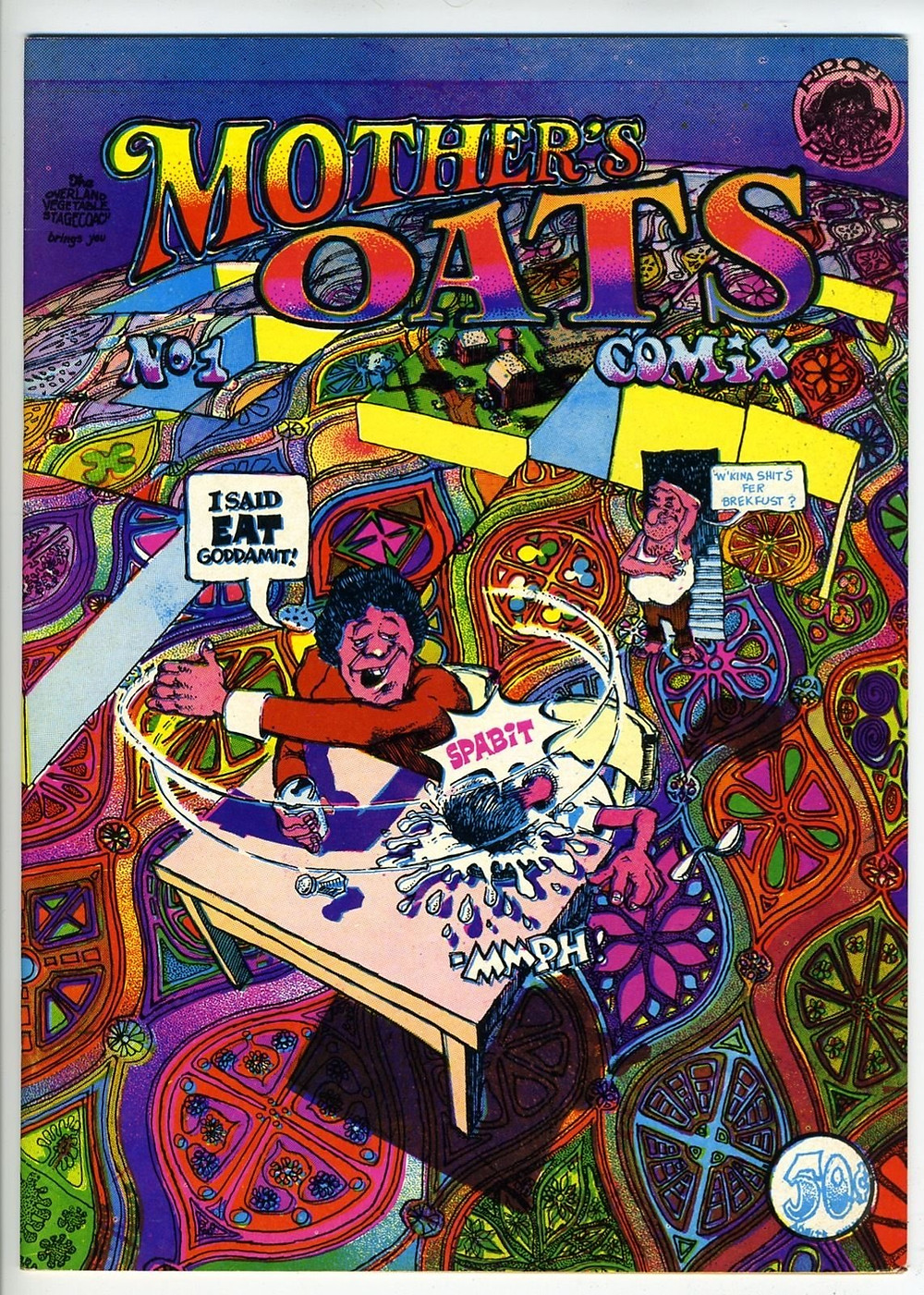 Mother's Oats Comix - Issue #1 by Dave Sheridan.