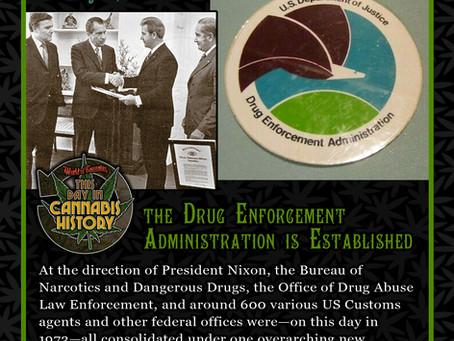 July 1, 1973 - The Drug Enforcement Administration is Established