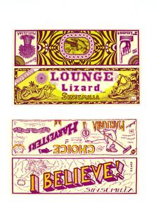 """""""Lounge Lizard"""" / """"I Believe!"""" Sinsemilla Labels"""