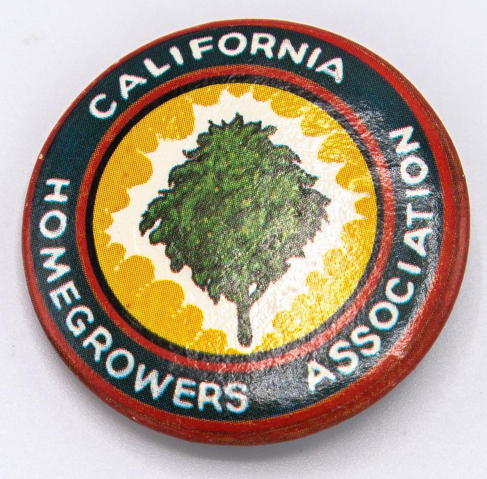 California Homegrowers Association button. Pat Ryan & Dave Sheridan.