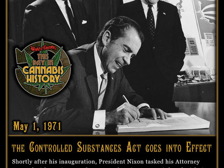 May 1, 1971 - Controlled Substances Act Goes Into Effect