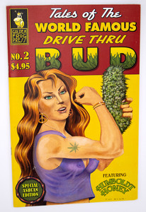 Tales of the World Famous Drive Thru Bud Comic #2 - Humboldt Honey