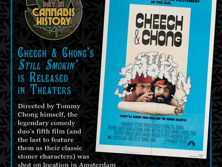 "May 6, 1983 - Cheech & Chong's ""Still Smokin"" is Released"