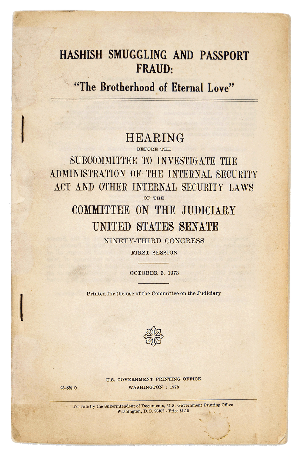 US Senate report on the Brotherhood of Eternal Love - 1973