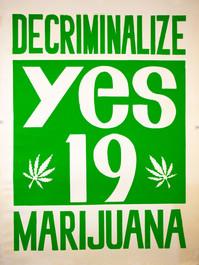 """Yes 19 / Decriminalize Marijuana"" Poster"