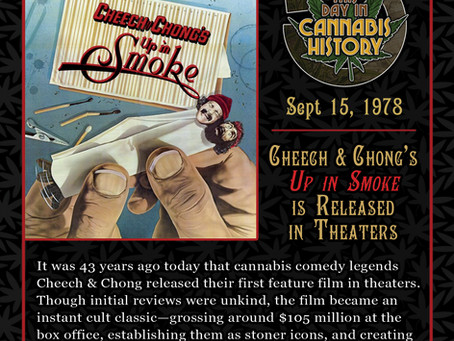 """Sept. 15, 1978 - Cheech & Chong's """"Up in Smoke"""" is Released"""
