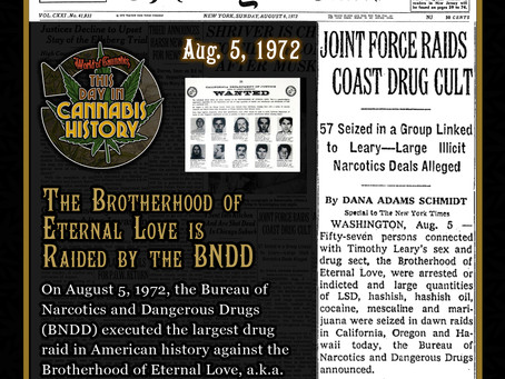 August 5, 1972 - The Brotherhood of Eternal Love is Raided by the BNDD