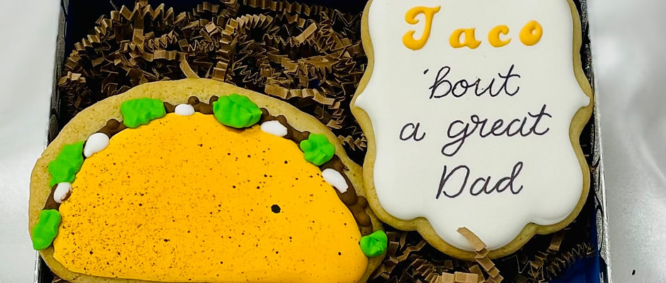 """""""Taco 'bout a great dad"""" Father's Day Cookies"""