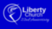 Liberty Church 22nd Anniversary.png