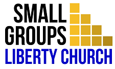 Smaller Small Groups Liberty Church.png