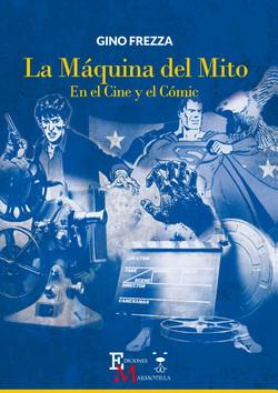 La Máquina del mito. En el cine y el cómic