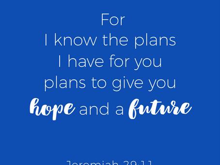 Have Hope-God Has Plans!