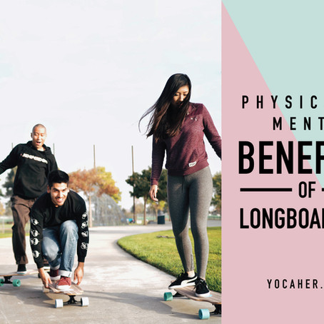 Physical and Mental Benefits of Longboarding