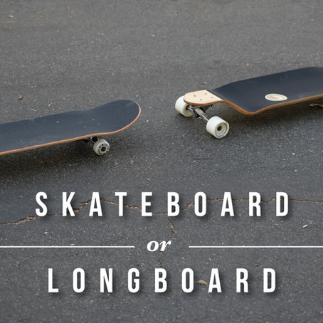 Longboard or Skateboard – What's the difference?