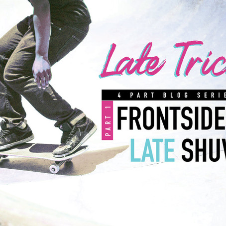 late trick skateboard series: frontside late shuvit