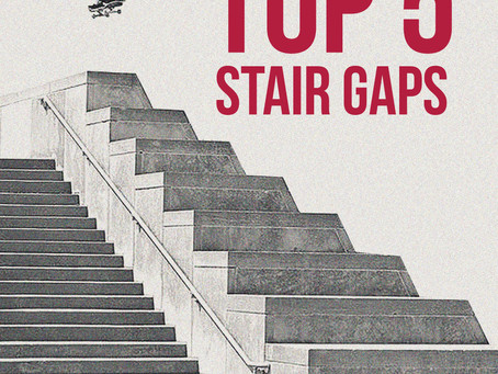 Top 5 Stair Gaps