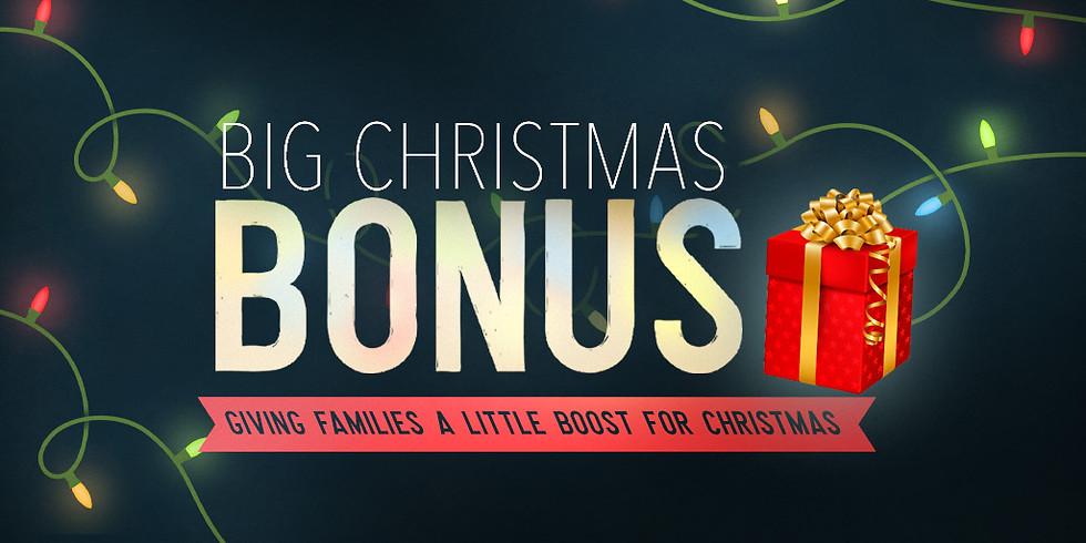 3rd Annual Big Christmas Bonus