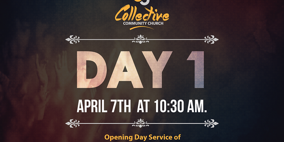 DAY 1 (Opening Day Service)
