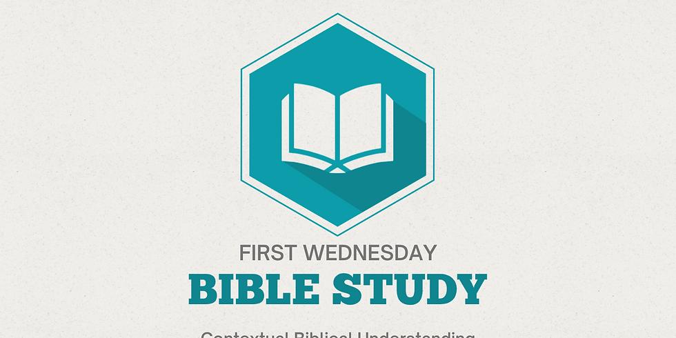 1st Wednesday Bible Study (Contextual Biblical Understanding)