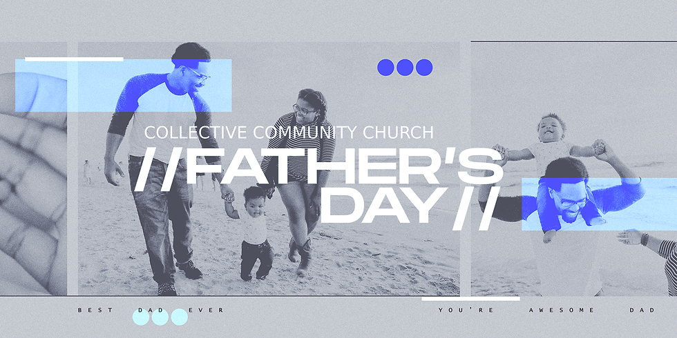 FATHER'S DAY AT C3