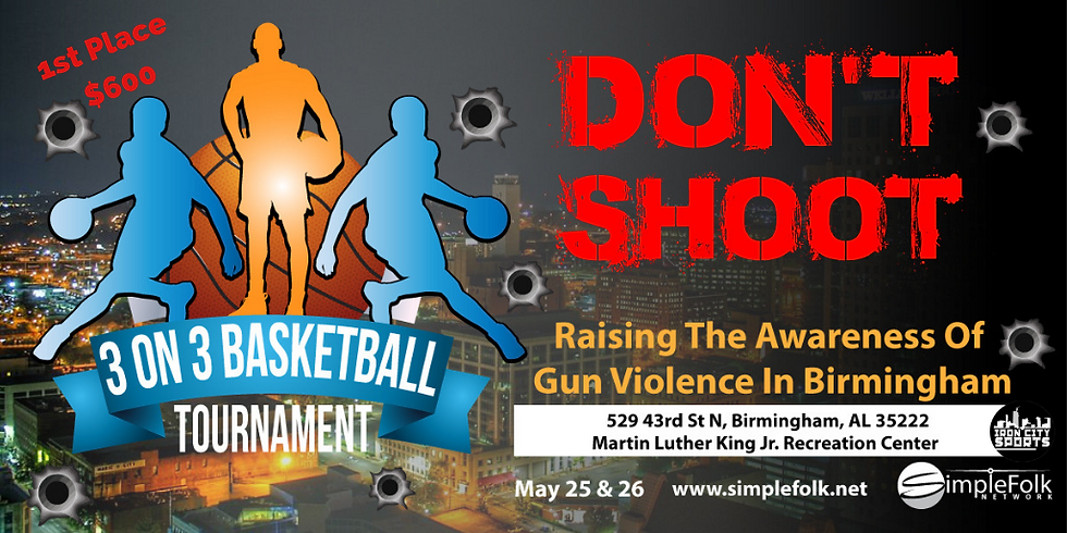 Don't Shoot 3-ON-3 Basketball Tournament