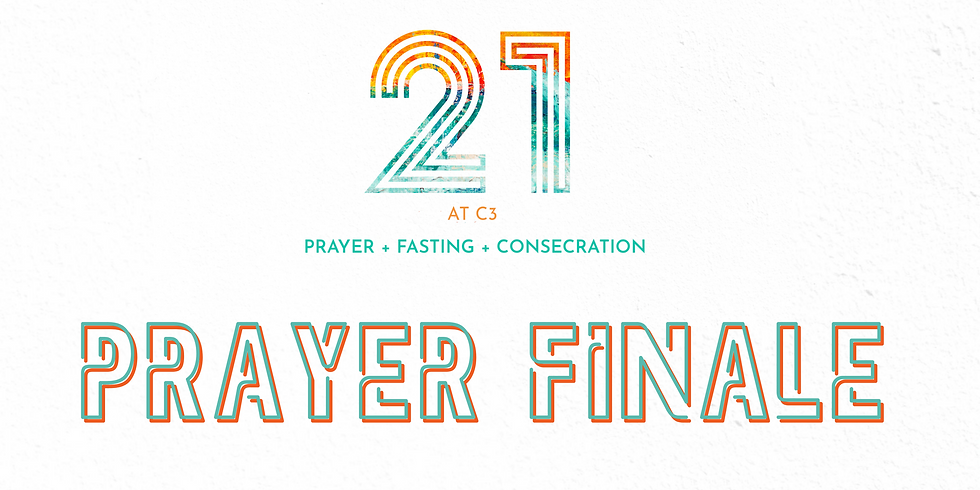 21 At C3 PRAYER FINALE