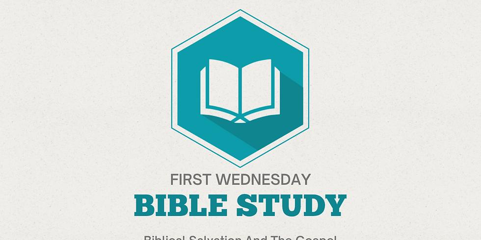 Bible Study (Biblical Salvation and The Gospel)