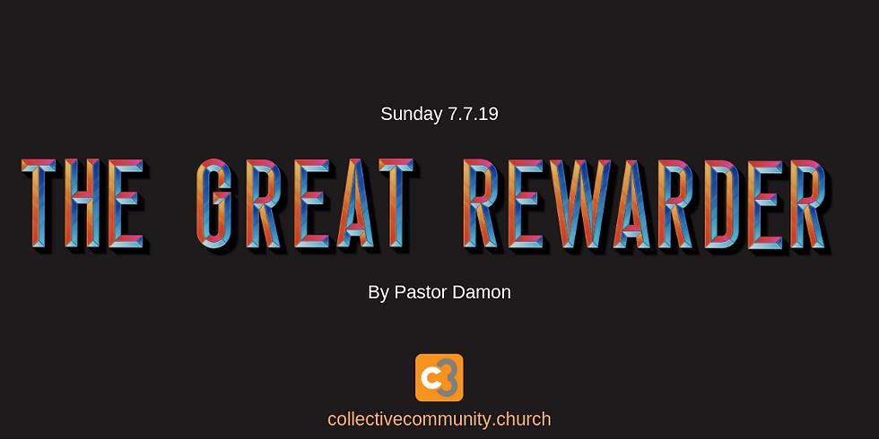 The Great Rewarder