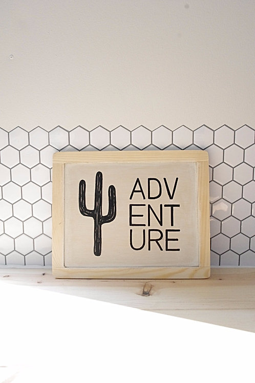 Adventure Cactus Sign