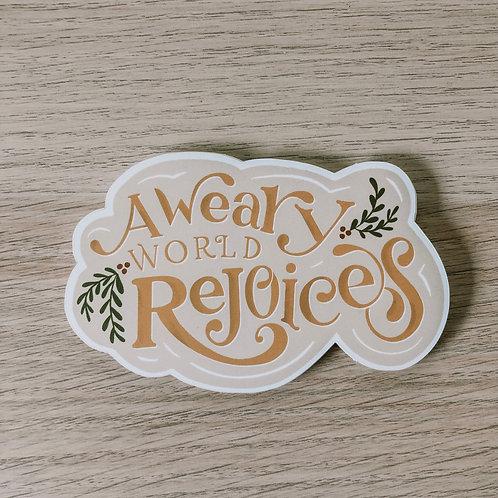 A Weary World Sticker