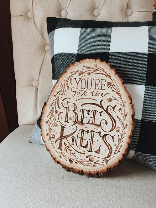 You're Just the Bee's Knees