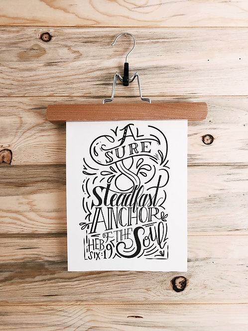 A Steadfast Anchor - Print