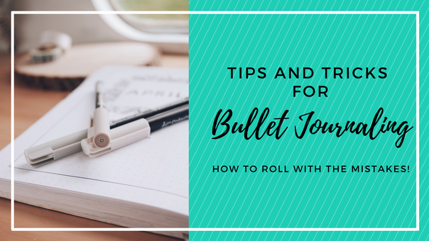 Tips and hacks for bullet journal