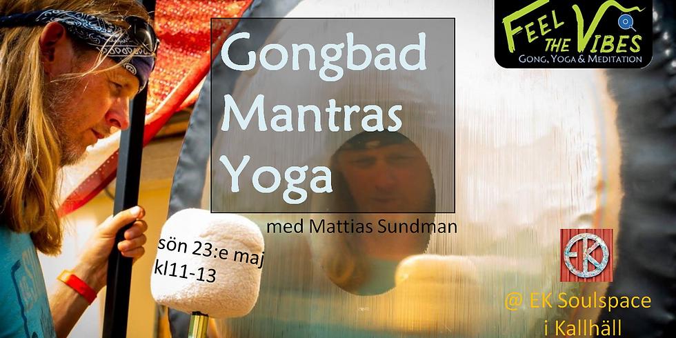 Gongbad, Mantras & Yoga med Gongmästaren Mattias Sundman