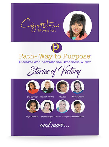 Path-Way to Purpose® Stories of Victory