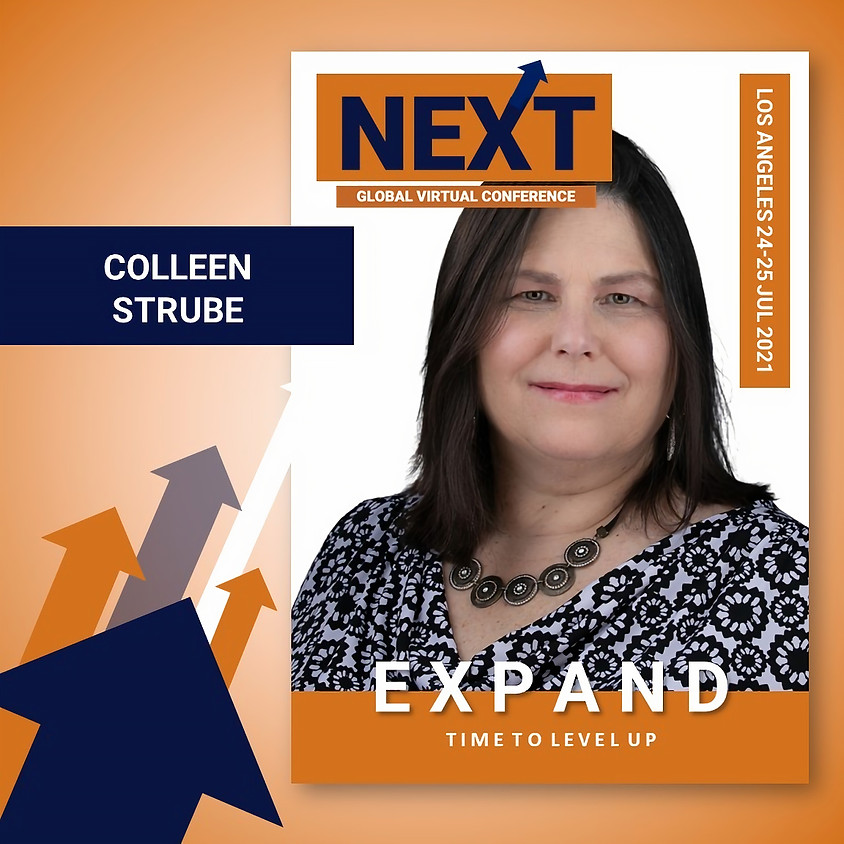 NEXT Global Virtual Conference™   - EXPAND LA with Colleen Strube