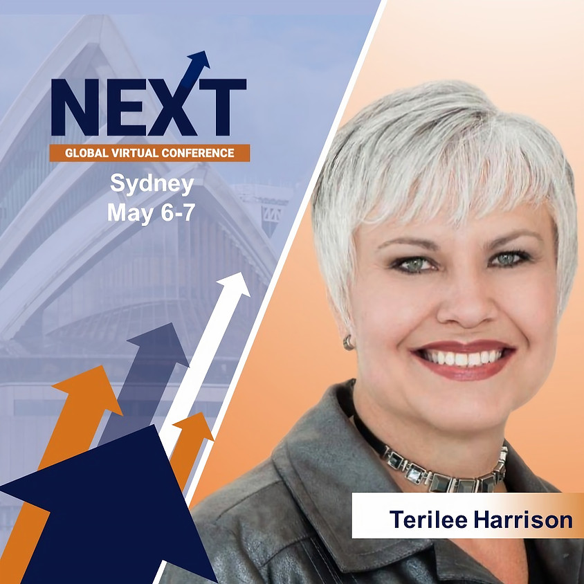 NEXT Global Virtual Conference™   Terilee Harrison