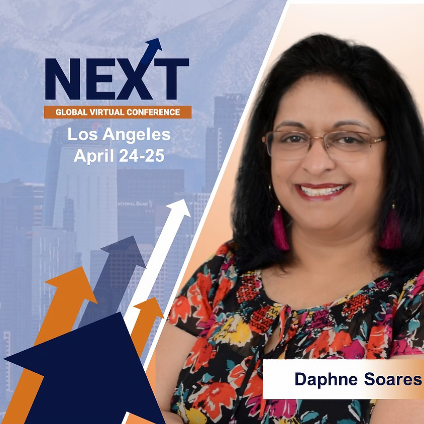 NEXT Global Virtual Conference™  With Daphne Soares