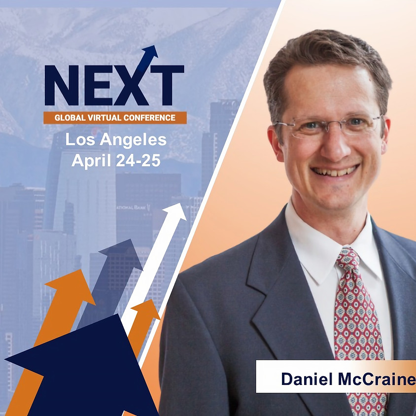 NEXT Global Virtual Conference™  with Daniel McCraine