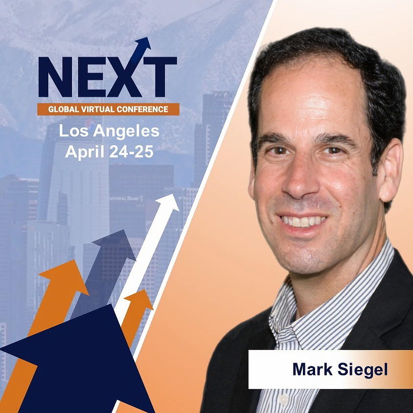 NEXT Global Virtual Conference™  with Mark Siegel