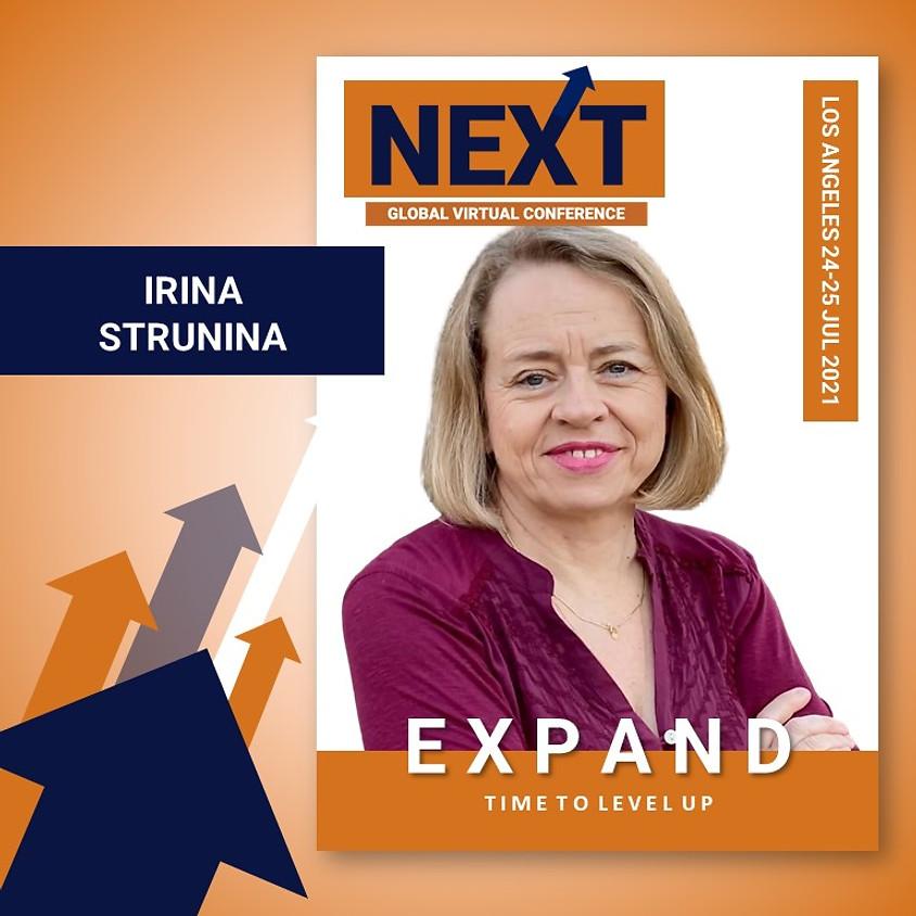 NEXT Global Virtual Conference™   - EXPAND LA with Irina Strunina