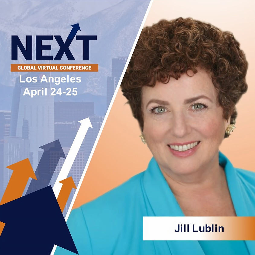 NEXT Global Virtual Conference™  with Jill Lublin