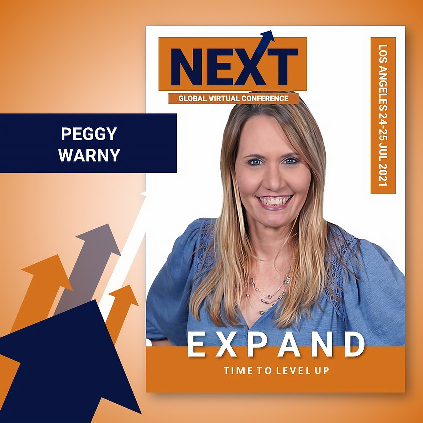 NEXT Global Virtual Conference™   - EXPAND LA with Peggy Warny