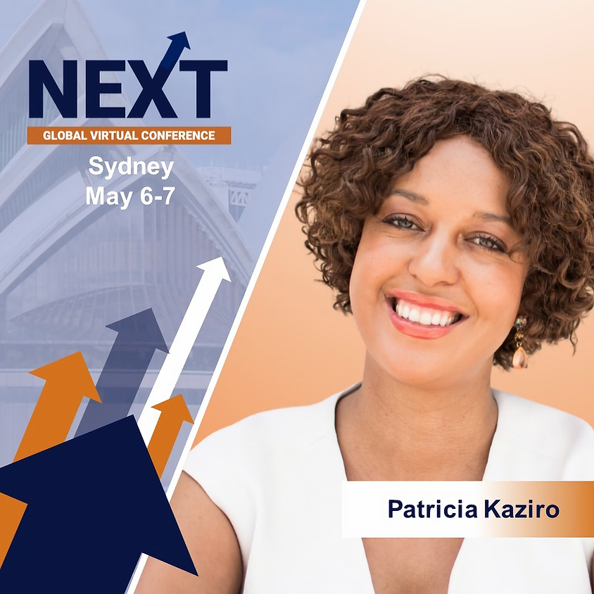 NEXT Global Virtual Conference™  with Patricia Kaziro