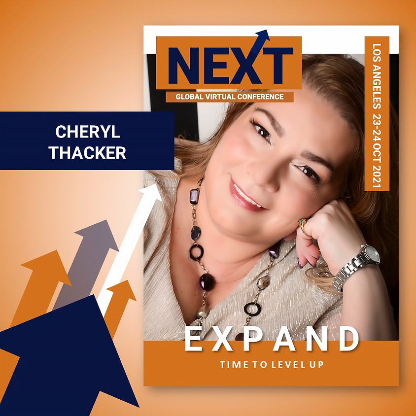 NEXT Global Virtual Conference™   - EXPAND LA  - Cheryl Thacker