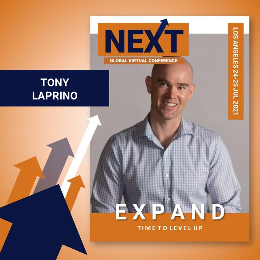 NEXT Global Virtual Conference™   - EXPAND LA with Tony LaPrino