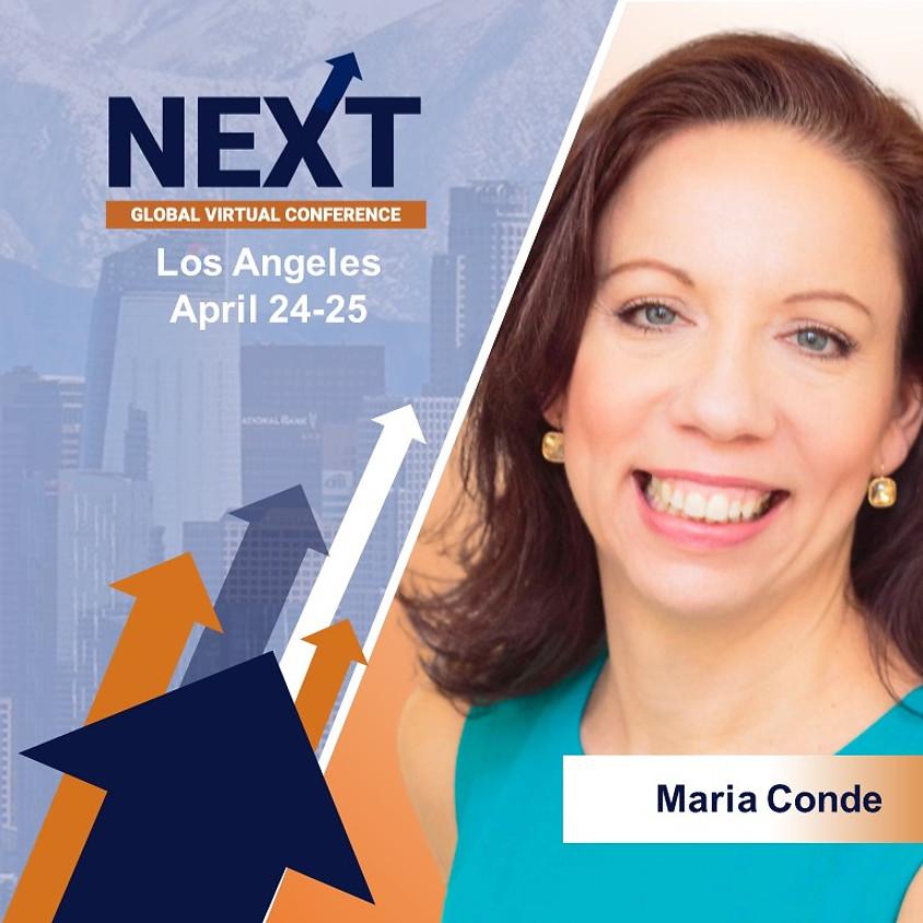 NEXT Global Virtual Conference™  Maria Conde