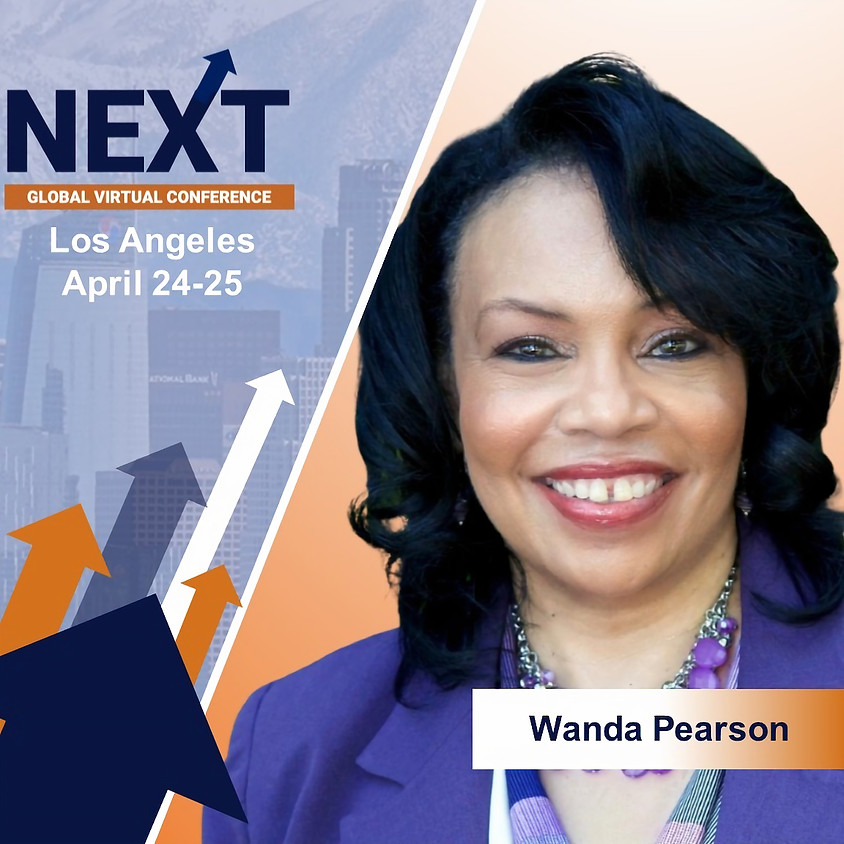NEXT Global Virtual Conference™ with Wanda Pearson